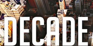 Headlong presents Decade from 1 Sept – 15 Oct